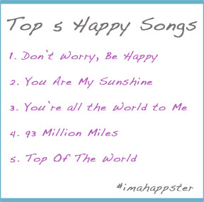 Top 5 Happy Songs The Happsters