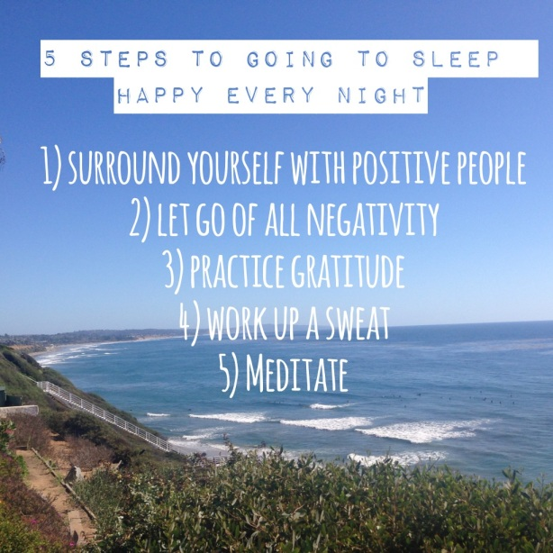 5 steps to going to sleep happy every night